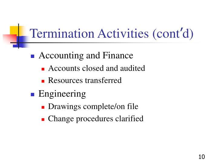 Termination Activities (cont