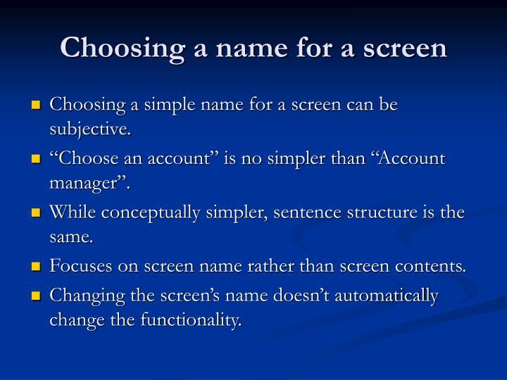 Choosing a name for a screen