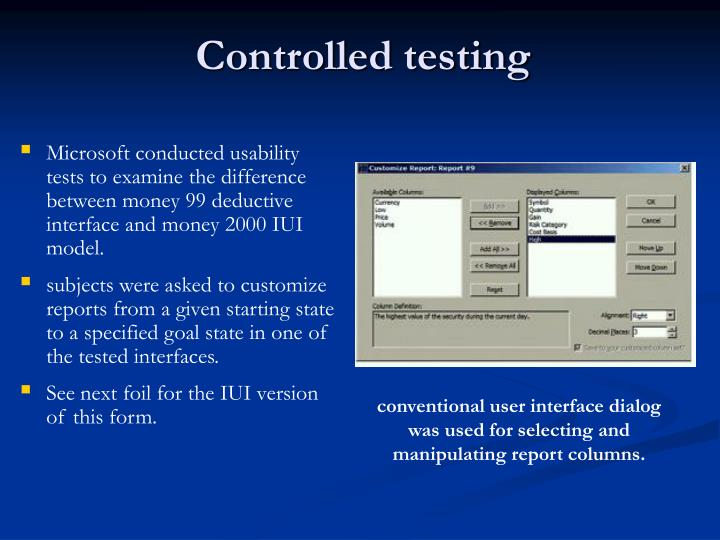 Controlled testing