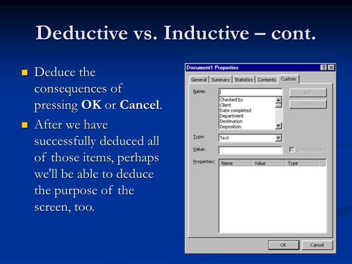 Deductive vs. Inductive – cont.