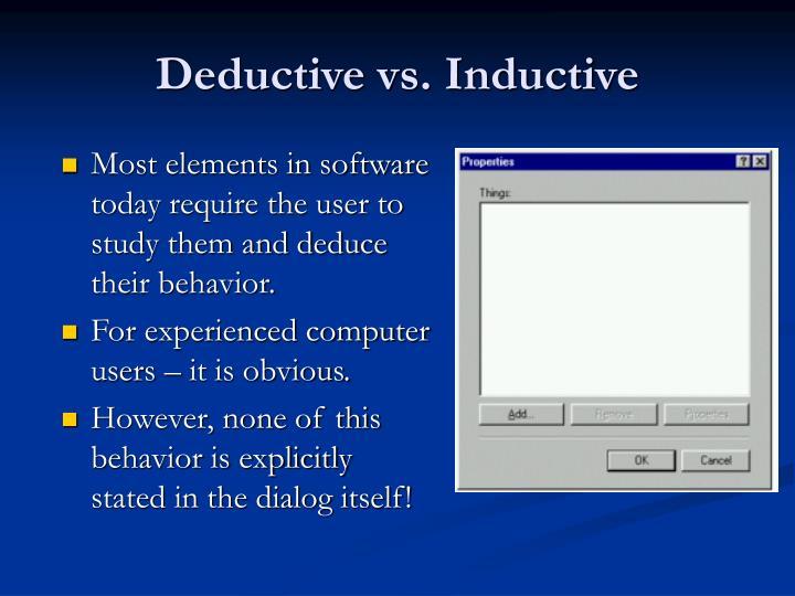 Deductive vs. Inductive