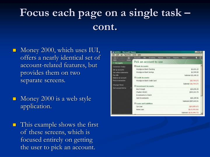 Focus each page on a single task – cont.