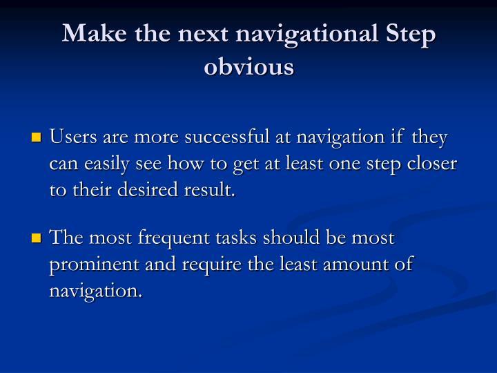 Make the next navigational Step obvious