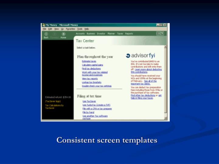 Consistent screen templates