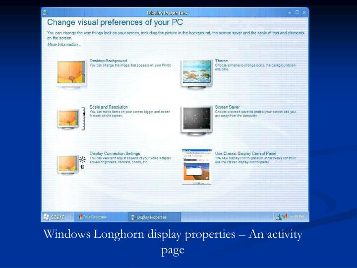 Windows Longhorn display properties – An activity page