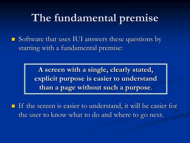 The fundamental premise