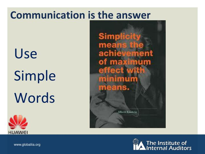 Communication is the answer