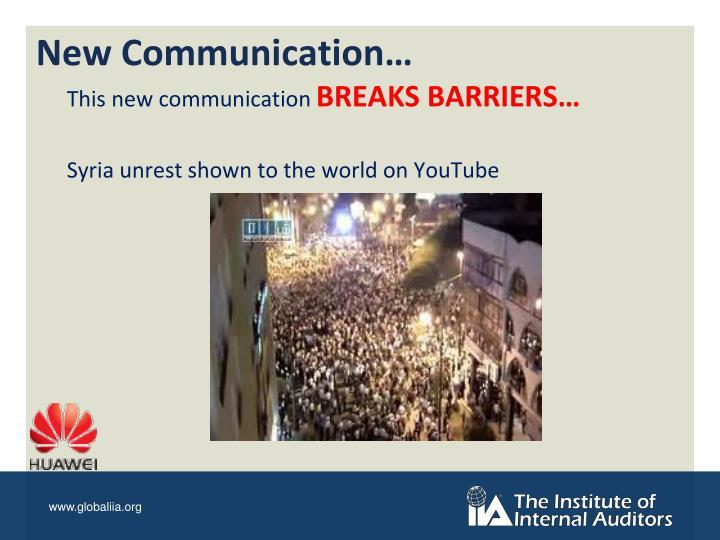 New Communication…