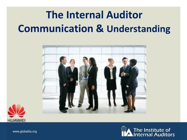 The Internal Auditor Communication &