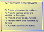 why they need pledge finance