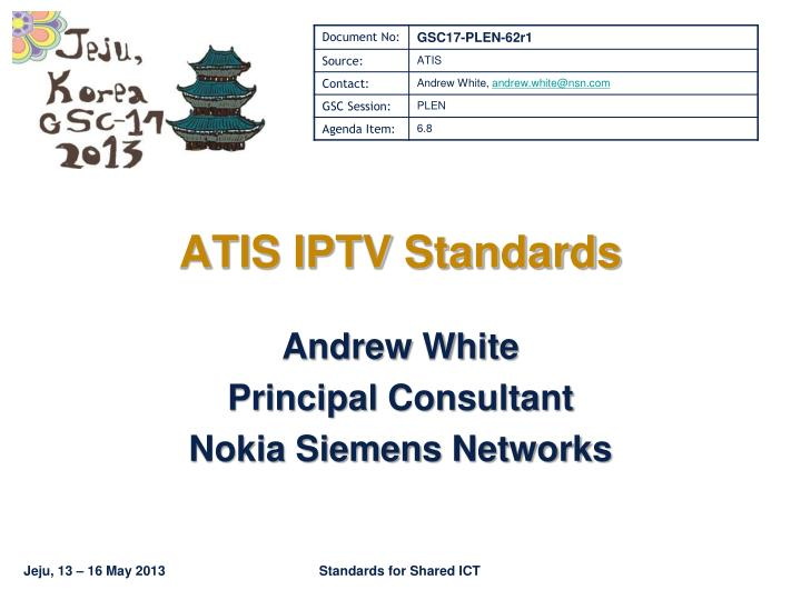 Andrew white principal consultant nokia siemens networks
