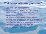 wat is een milieuzorgsysteem
