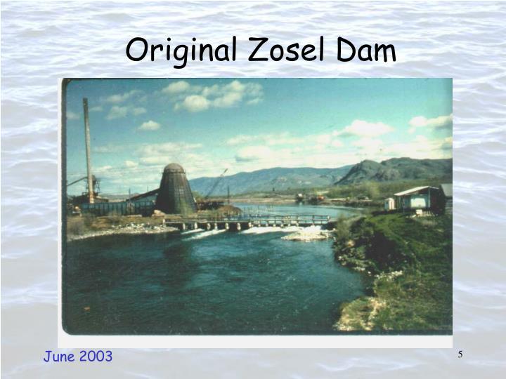 Original Zosel Dam