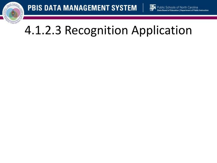 4.1.2.3 Recognition Application
