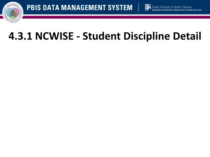 4.3.1 NCWISE - Student Discipline Detail