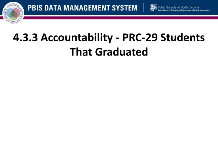 4.3.3 Accountability - PRC-29 Students That Graduated