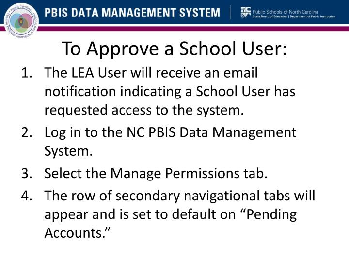 To Approve a School User: