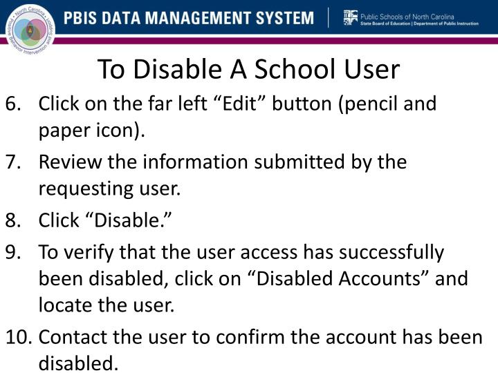 To Disable A School User