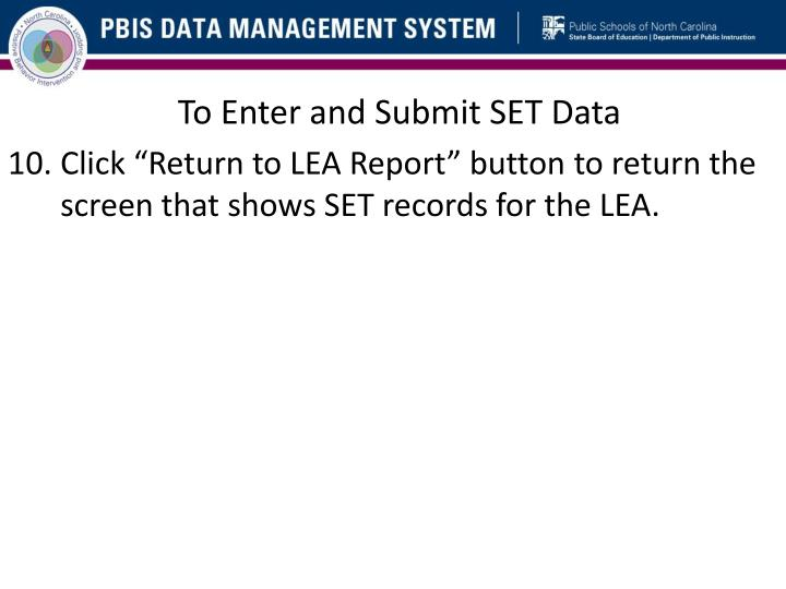 To Enter and Submit SET Data