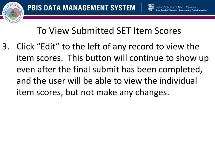 To View Submitted SET Item Scores