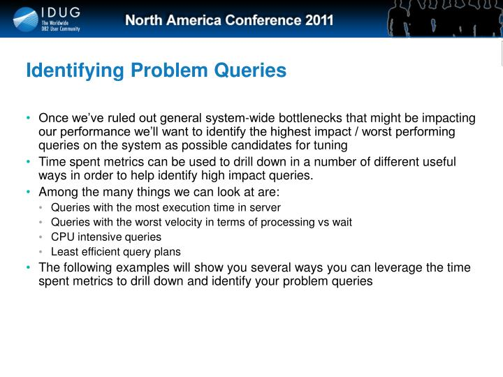 Identifying Problem Queries