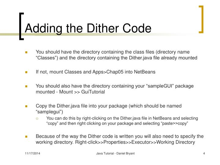 Adding the Dither Code