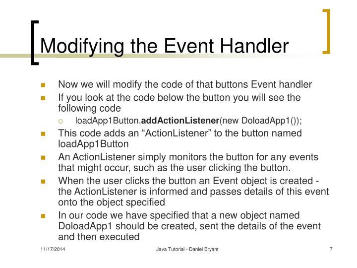 Modifying the Event Handler