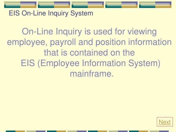 Eis on line inquiry system