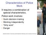 characteristics of police work