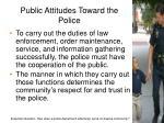 public attitudes toward the police6