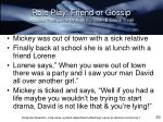 role play friend or gossip adapted from same by ruth peristein gloria thrall1