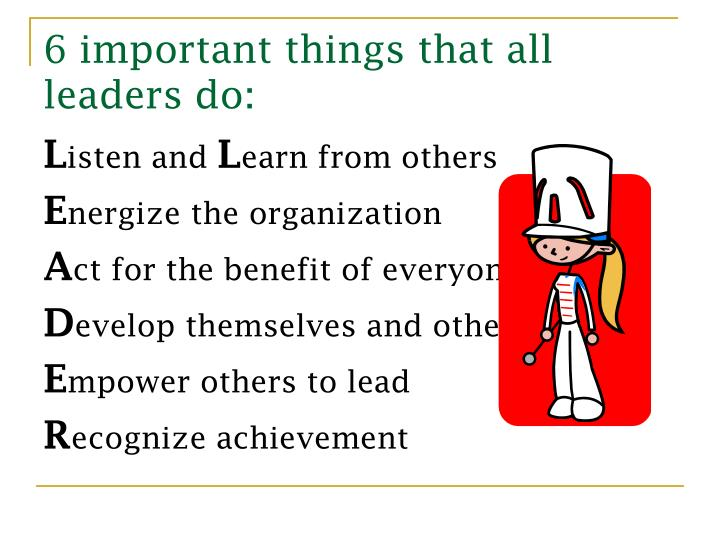 6 important things that all leaders do: