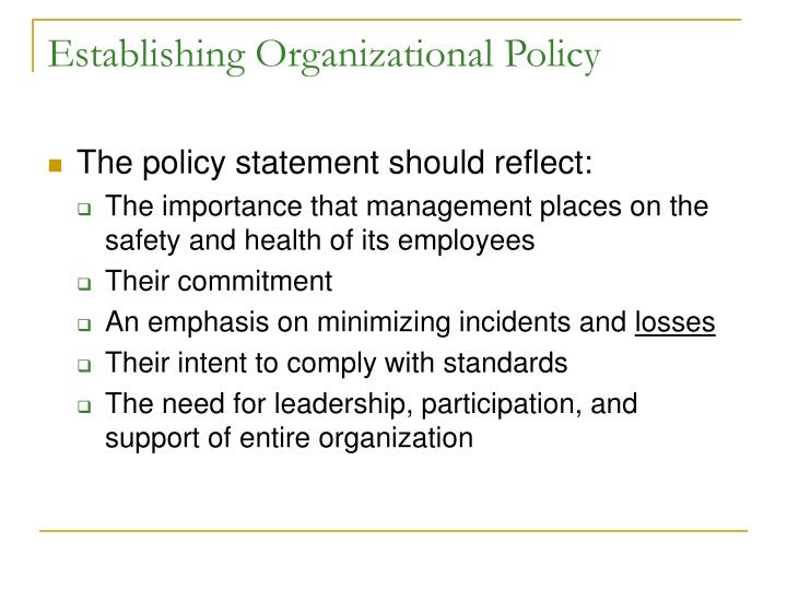 Establishing Organizational Policy