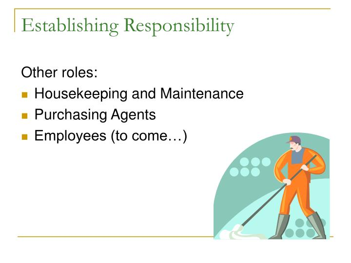 Establishing Responsibility