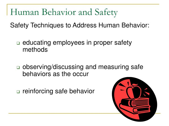 Human Behavior and Safety