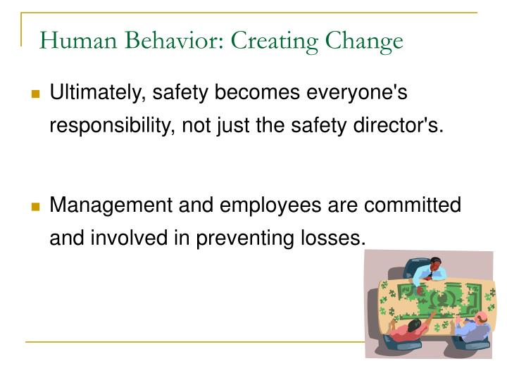 Human Behavior: Creating Change