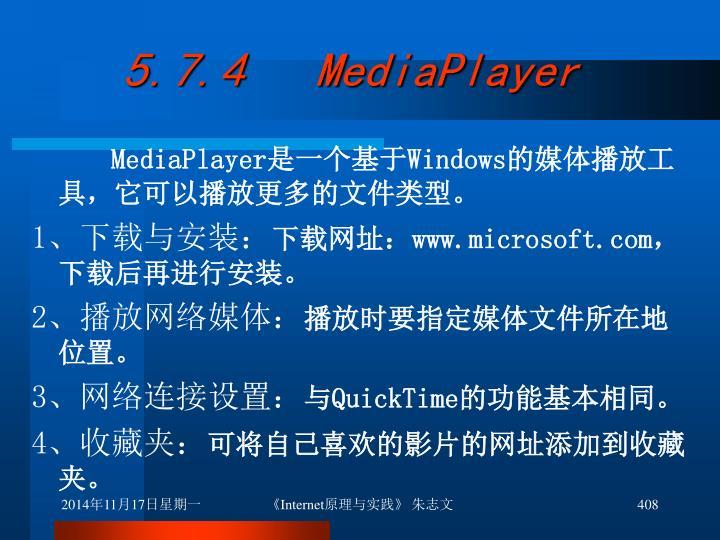 5.7.4   MediaPlayer