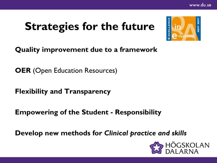 Strategies for the future