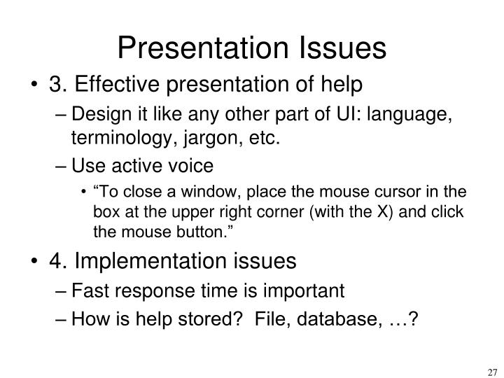 Presentation Issues
