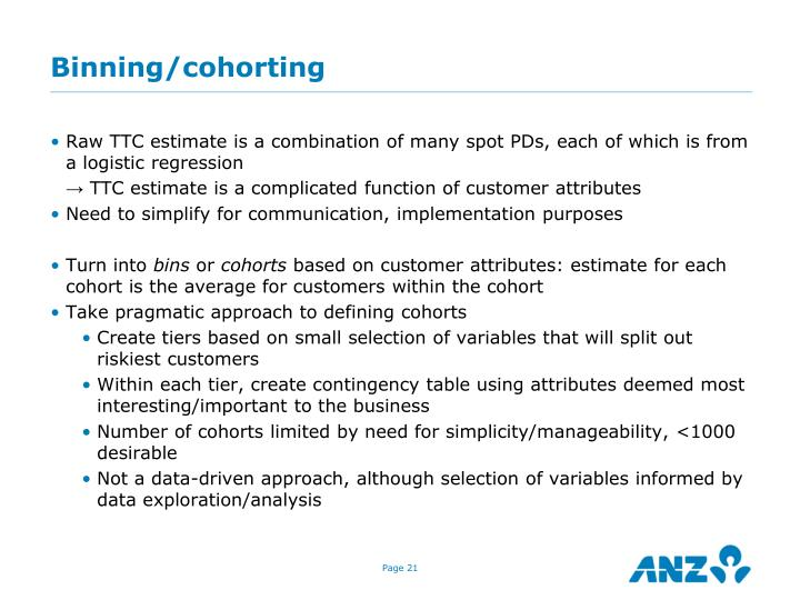 Binning/cohorting