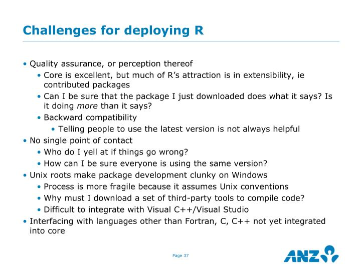 Challenges for deploying R