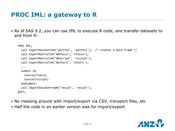 PROC IML: a gateway to R
