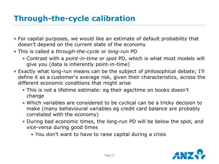 Through-the-cycle calibration