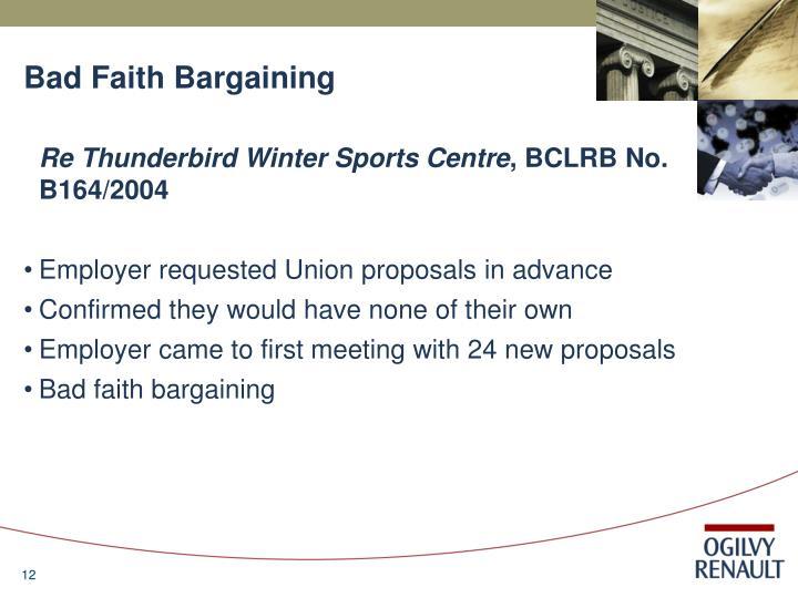 Bad Faith Bargaining
