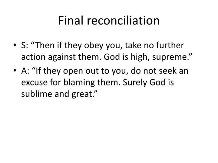 Final reconciliation