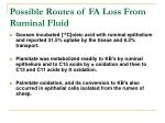 possible routes of fa loss from ruminal fluid