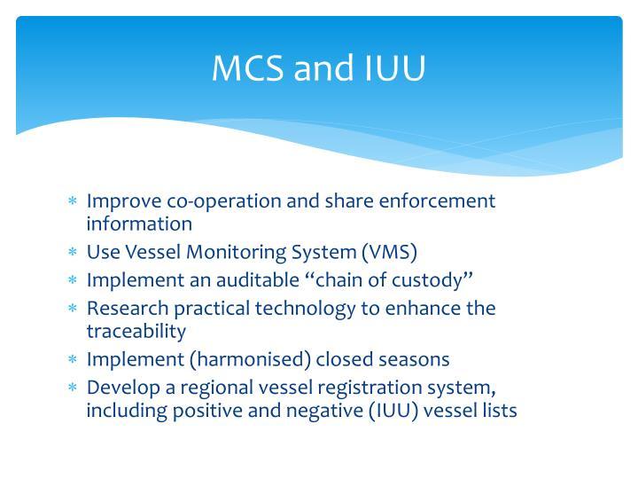 MCS and IUU