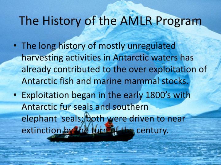 The history of the amlr program