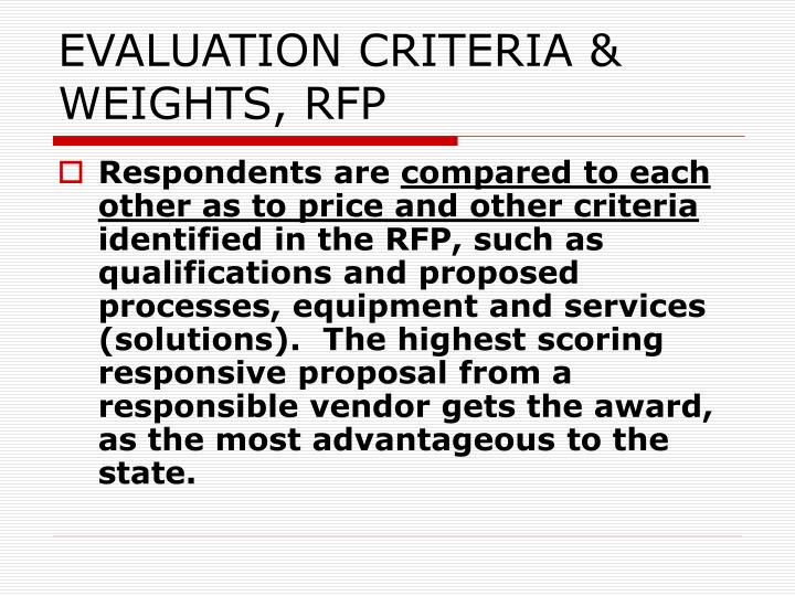 EVALUATION CRITERIA & WEIGHTS, RFP