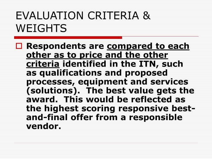EVALUATION CRITERIA & WEIGHTS